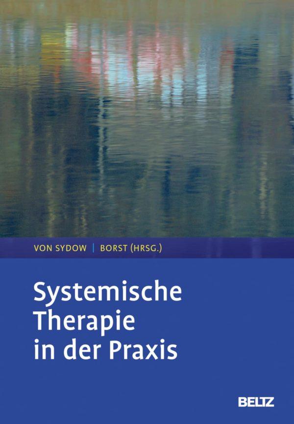 buchcover-systemische-therapie-in-der-praxis-von-sydow-borst